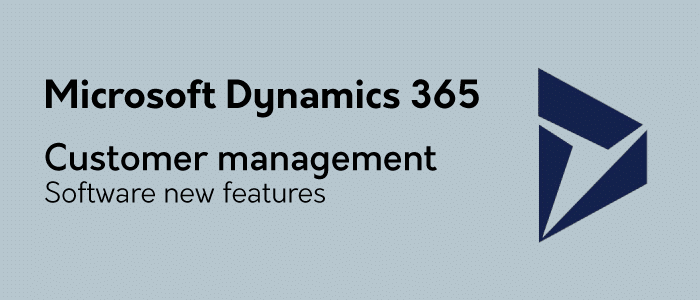 Microsoft Dynamics 365 Customer management