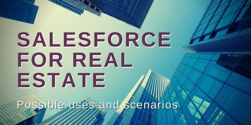 Salesforce for Real Estate