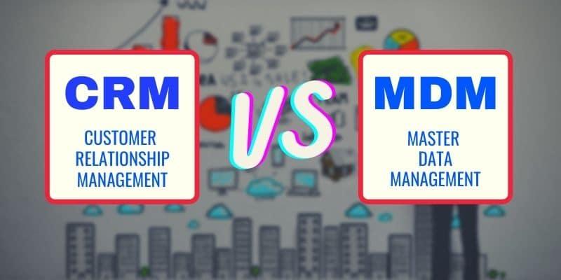 CRM vs MDM