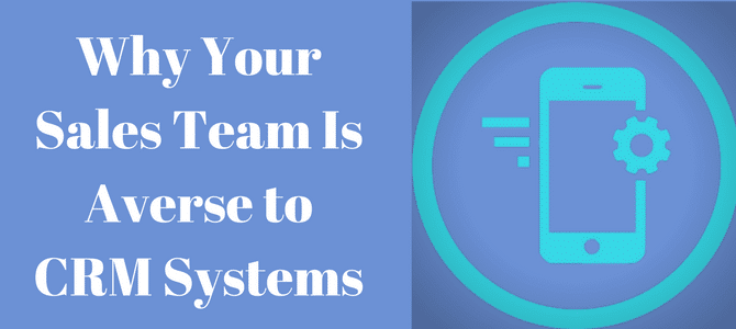 why your sales team is averse