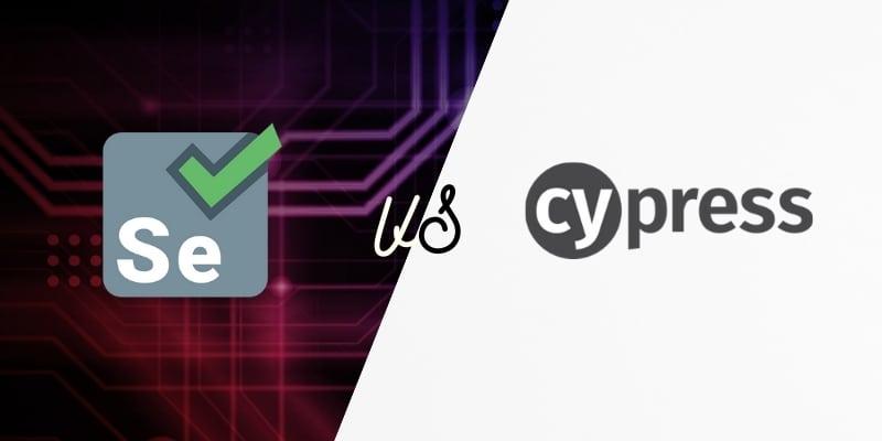 Cypress vs Selenium