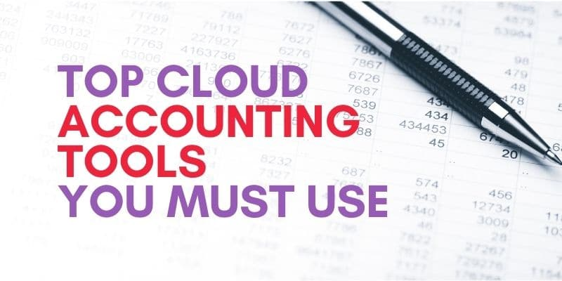 top Cloud accounting tools you must use