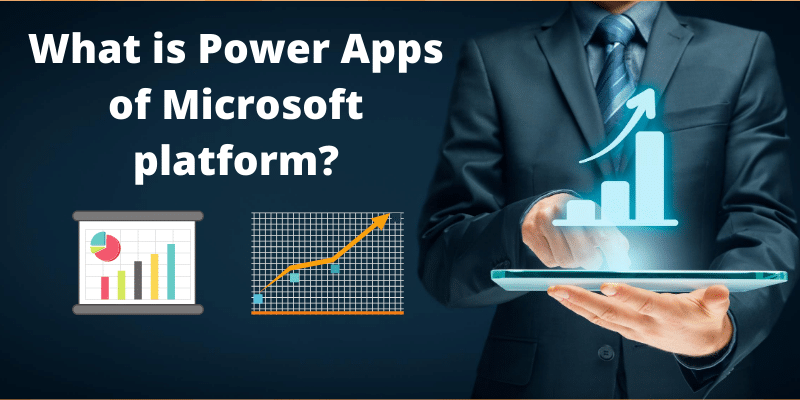 What is Power Apps of Microsoft platform