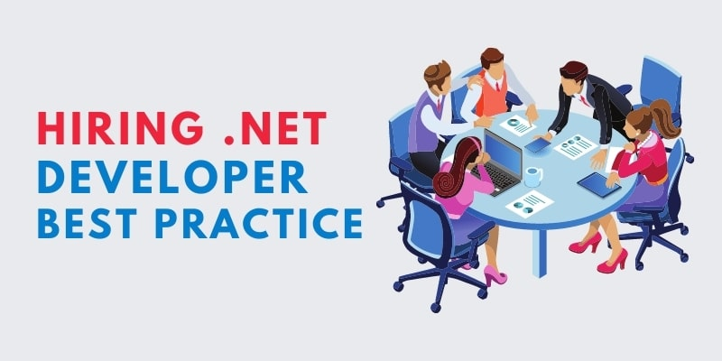 Hiring .net developer best practice