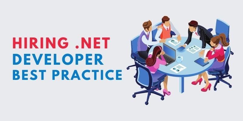 Hiring .net developer best practice