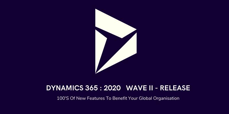 Dynamics 365_ 2020 wave 2 release