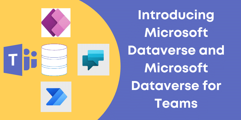 Microsoft Dataverse and Microsoft Dataverse for Teams