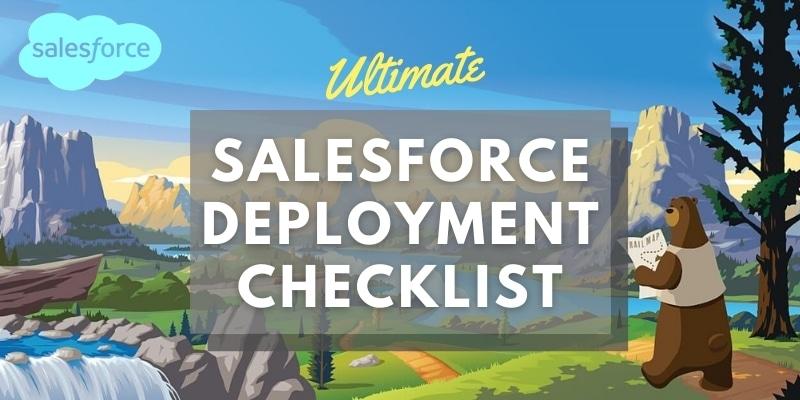 Salesforce deployment checklist