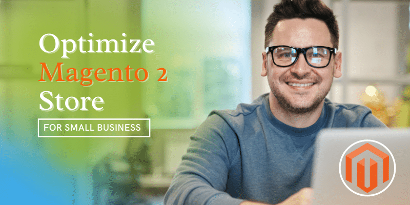 Optimize magento 2 store