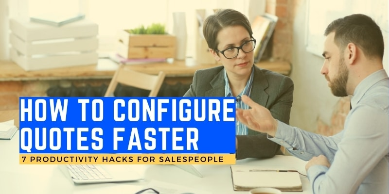 How to configure Quotes faster