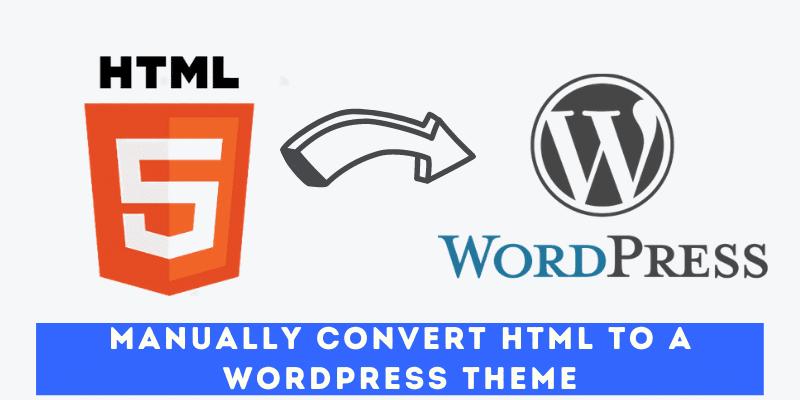 manually convert html to wordpress theme