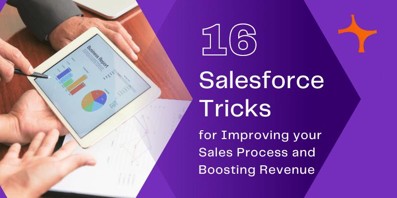 16 Salesforce Tricks