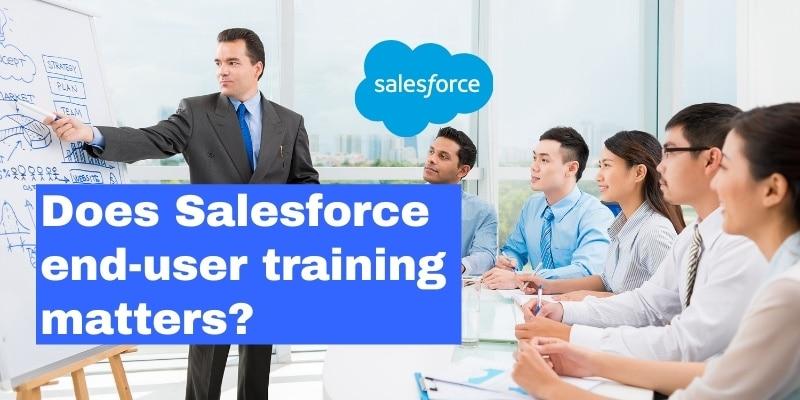 salesforce user training matters