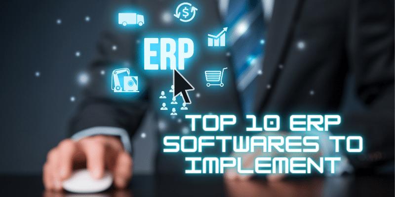 Top 10 ERP Softwares